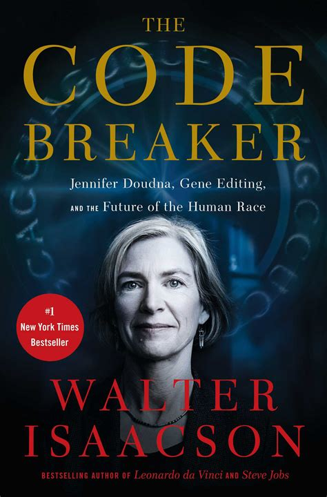 Book Cover for The Code Breaker - Jennifer Doudna, Gene Editing, and the Future of the Human Race by Walter Isaacson