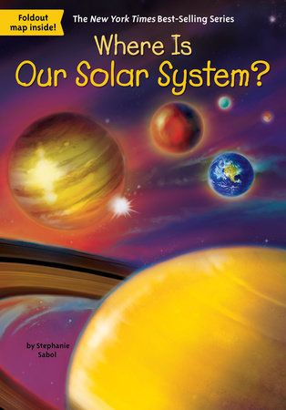 Book Cover for Where is Our Solar System? from the Who HQ series