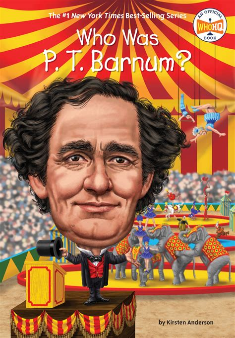 Book Cover for Who Was P.T. Barnum? written by Kristen Anderson and part of the Who HQ Series