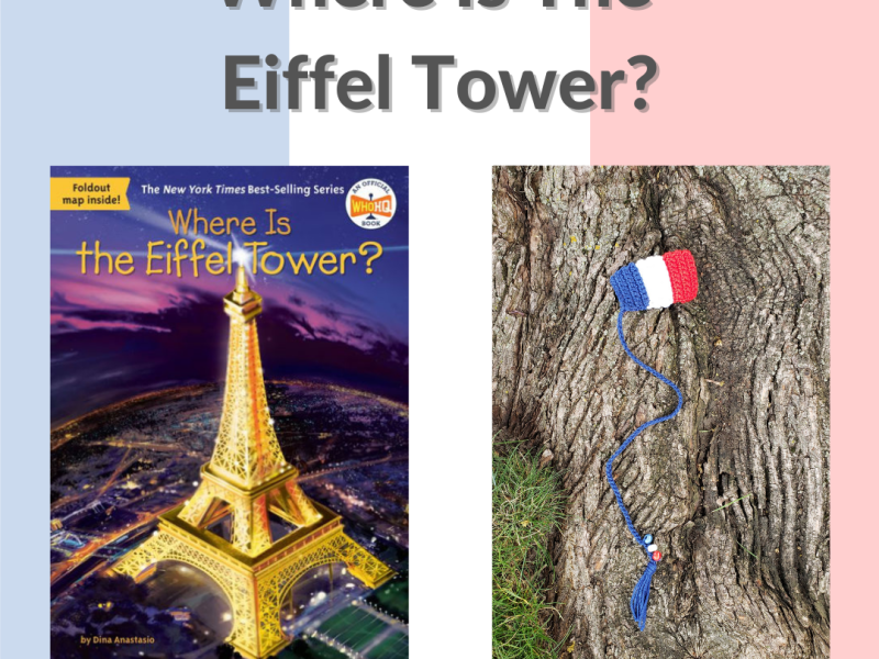 Image advertising the Where Is The Eiffel Tower Book review by Peachy Books with a crochet bookmark of the Tricolore Flag