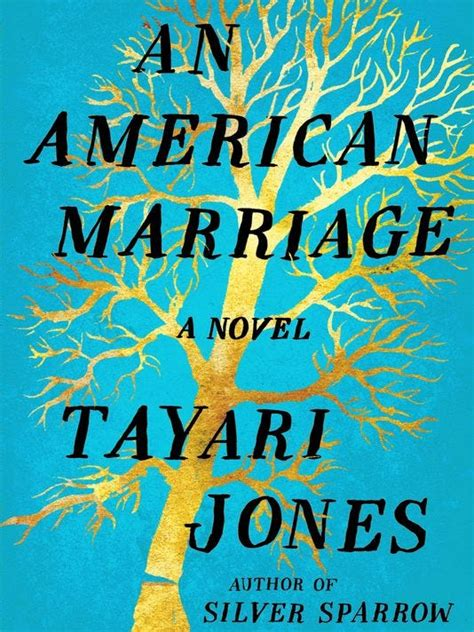 Book Cover for An American Marriage by Tayari Jones showing a turquoise cover with a gold tree that has been chopped and is about to fall down across the whole cover