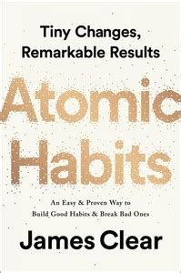 Book Cover for Atomic Habits: An Easy and Proven Way to Build Good Habits and Break Bad Ones by James Clear