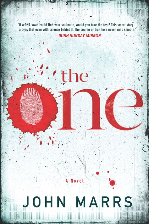 White book cover with red lettering, where the centre of the 'O' is a thumb print that appears to be depressed into a drop of blood: The One by John Marrs
