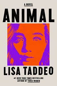 Book Cover for the novel Animal by Lisa Taddeo showing a woman's face in bright orange and purple hues.