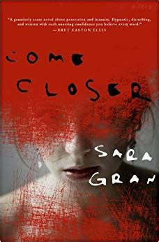 Book Cover for Come Closer by Sara Gran showing a females face shadowed by layered red scratches