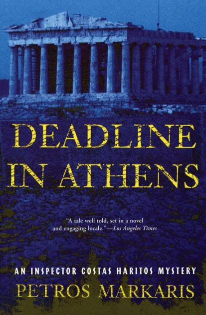 Book Cover for Deadline in Athens: An Inspector Costas Haritos Mystery by Petros Markaris showing the Parthenon in the background with a blue tinge making it appear like dusk.