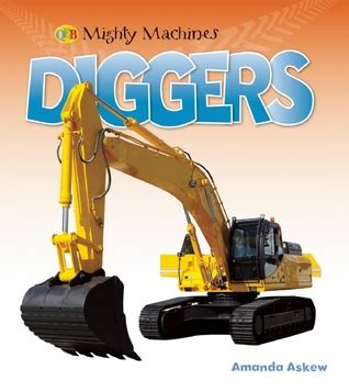 Image of the QED Mighty Machines book Diggers by Amanda Askew