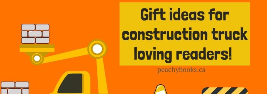 Graphic with a crane lifting bricks for a brick wall being assembled that says: Gift ideas for constrction truck loving readers!