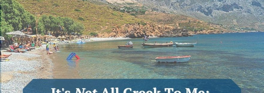 A Picture of a Greek beach in the Aegean, showing beachgoers lying on beach chairs, wading into the water in front of some docked boats and crystal blue water that says: It's Not All Greek To Me: 5 Great Greek Books Translated to English