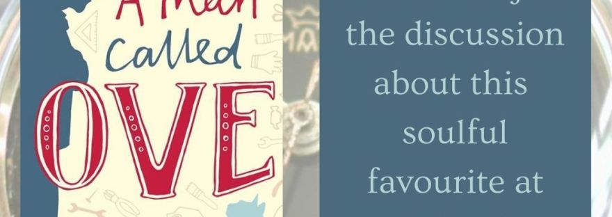 Graphic of the A Man Called Ove front cover showing his blue silhouette peering down at the cat looking up to him. With a caption that says: Read the review and join the discussion about this soulful favourite at peachybooks.ca today, with an old military style Swedish watch in the background.