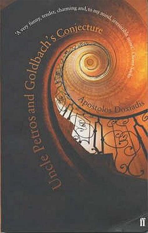 Book Cover for Uncle Petros and Goldbach's Conjecture by Apostolos Doxiadis showing an orange spiral staircase with a detailed iron railing seemingly swirling up infinitely.