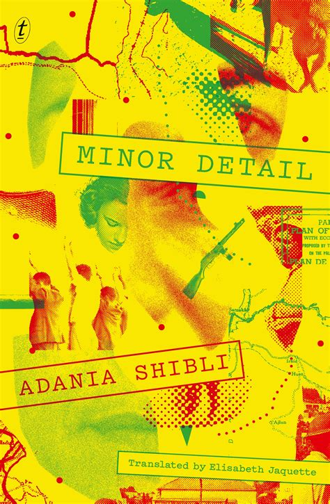 Book Cover for Minor Detail by Adania Shibli in yellow, red and green