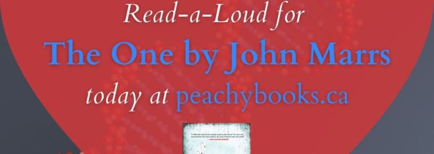 Graphic for Peachy Books Book Review Read-a-Loud for The One by John Marrs with a graphic of a red and blue dna strand with a heart overtop that shows the cover of the book and has the text saying to listen today at peachybooks.ca