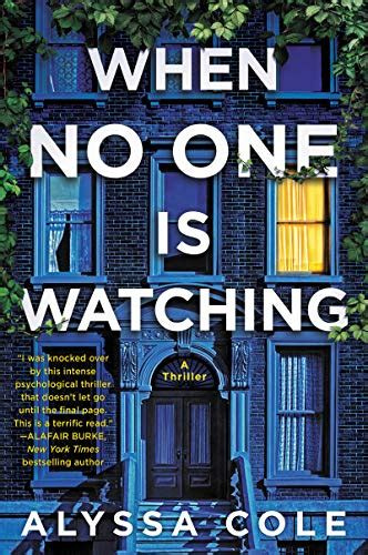 Book Cover for When No One is Watching by Alyssa Cole showing a night/blue tinted hue being cast upon the front of a 3 story walk up building.